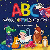 ABC: Alphabet Animals at Bedtime: Preschool rhyming bedtime ABC book (Funny bedtime stories for kids ages 3-5, early learning the alphabet of English) (Cute children's ABC books 1)