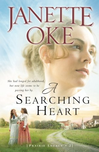 A Searching Heart (A Prairie Legacy, Book 2) (Volume 2)