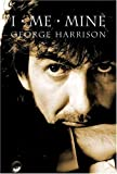 Front cover for the book I, Me, Mine by George Harrison
