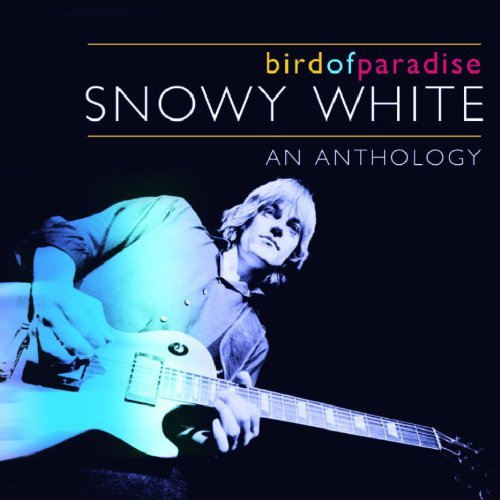 Snowy White - Bird of Paradise: An Anthology by Snowy White (2003-10-20) - Amazon.com Music