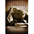 Burned (Ignite Trilogy, #1)