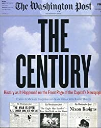The Century: History as it Happened on the Front Page of the Capital's Newspaper