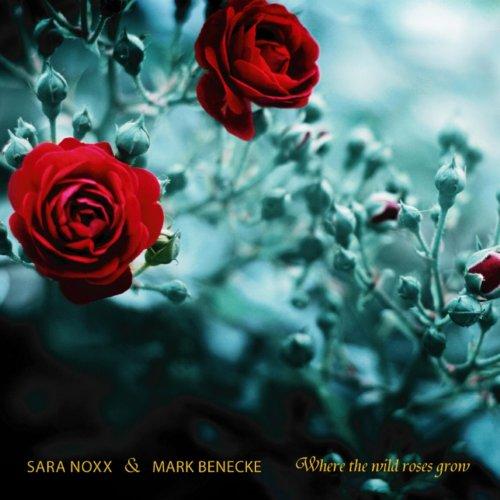 Where the Wild Roses Grow (Club Mix)