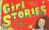 img - for Girl Stories by Lauren Weinstein (2006-04-18) book / textbook / text book