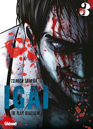 Igai, the Play Dead/Alive, Tome 3 :