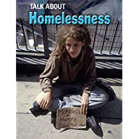 Homelessness (Talk About)