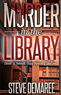 Buy Murder At The High School Reunion Volume 5 Dekker Cozy Mystery