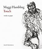 Maggi Hambling: Touch