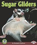 Sugar Gliders, Elizabeth O'Sullivan, 0822578913