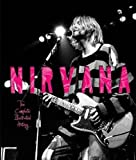 Nirvana: The Complete Illustrated History