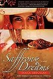 Saffron Dreams, Shaila Abdullah, 1932690735