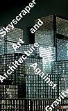 Skyscraper, Michael Darling, Joanna Szupinska, Owen Hatherley, 0933856946
