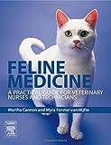 Feline Medicine: A Practical Guide for Veterinary Nurses and Technicians