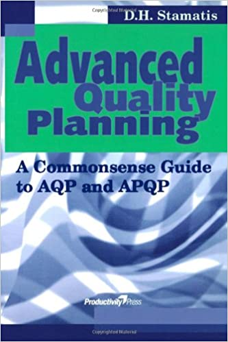 Advanced Quality Planning A Commonsense Guide to AQP and APQP