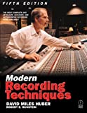 img - for Modern Recording Techniques 5th (fifth) Edition by Huber, David Miles, Runstein, Robert E. published by Focal Press (2001) book / textbook / text book