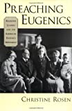 Preaching Eugenics, Christine Rosen, 019515679X