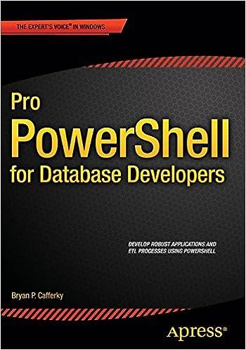 Pro PowerShell for Database Developers: Bryan P  Cafferky