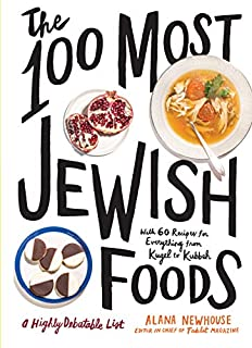 Book Cover: The 100 Most Jewish Foods: A Highly Debatable List