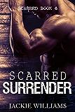 Scarred Surrender