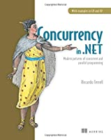 Concurrency in .NET: Modern patterns of concurrent and parallel programming Front Cover