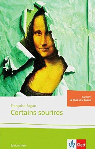 Certains sourires: Quatre nouvelles. Französische Lektüre für das 4. Lernjahr, Oberstufe (Éditions Klett)