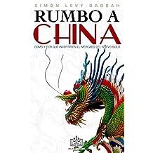 RUMBO A CHINA