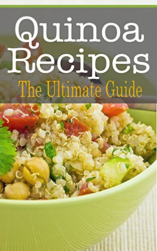 Quinoa Recipes: The Ultimate Guide by [Davidson, Johanna]