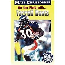 On the Field with ... Terrell Davis (Matt Christopher Sports Bio Bookshelf)