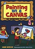 Painting on a Canvas, Annie Wheeler, 1586858394