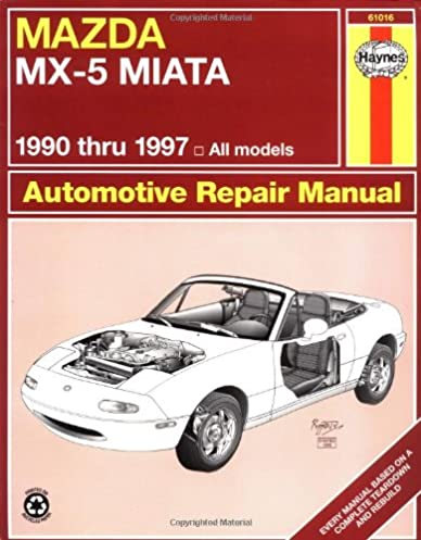 mazda mx5 miata 90 97 haynes repair manuals alan ahlstrand rh amazon com mazda mx5 na workshop manual NC Miata