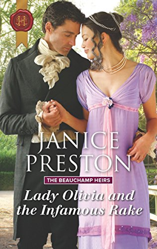 Lady Olivia and the Infamous Rake (The Beauchamp Heirs)