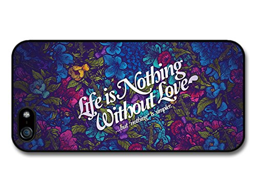 Life is Nothing Without Love Inspirational Quote with Flower Background coque pour iPhone 5 5S
