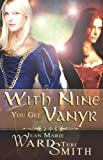 With Nine You Get Vanyr, Teri Smith and Jean Marie Ward, 1599983605