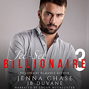 Jet-Set Billionaire Part 3 Audiobook