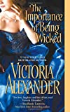 The Importance of Being Wicked, Victoria Alexander, 1420117076