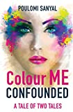Colour Me Confounded: A Tale of Two Tales