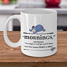 "Funny Coffee Mug- Eeyore ""Mornings"" Coffee Mug from Winnie the Pooh,Best gift for morning people to drink coffee"