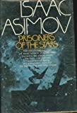 Prisoners of the Stars, Isaac Asimov, 0385132700