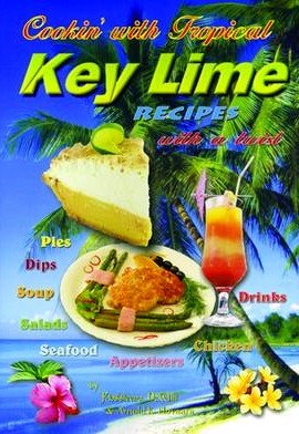 (Cookin' with Tropical Key Lime Recipes with a Twist )