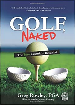 Book Golf, Naked: The Bare Essential Revealed