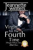 Virgin For The Fourth Time: Barrington Billionaire's Series: Book Four