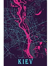 Kiev: 6x9 Lined Journal   Memory Book   Travel Journal   Diary To Record Your Thoughts   Graduation Gift   Teacher Gifts   Neon Map   For People Who Love To Travel   Kiev Ukraine