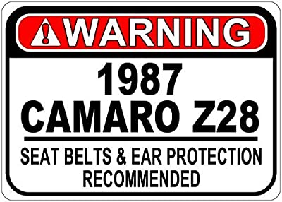 Personalized Parking Signs 1987 87 CHEVY CAMARO Z28 Seat Belt Warning Aluminum Street Sign - 12 x 16 Inches