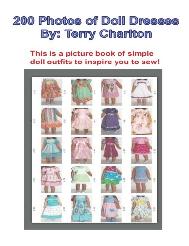 200 Photos of Doll Dresses: Photos of Hand Made Doll Dresses for - Terry Inch 18