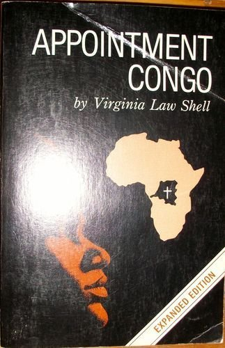 Appointment Congo by Virginia L. Shell (1985-11-01)