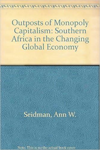 Outposts of Monopoly Capitalism: Southern Africa in the Changing Global Economy: Amazon.es: Seidman, Ann W., Makgetla, Neva: Libros en idiomas extranjeros