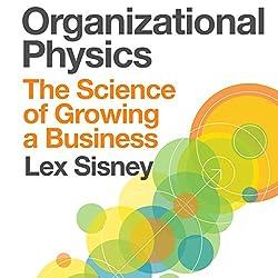 Organizational Physics
