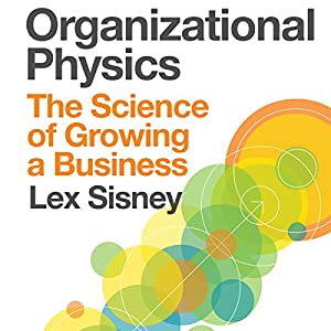 Organizational Physics Audiobook