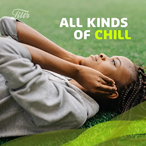 Filtr All Kinds of Chill