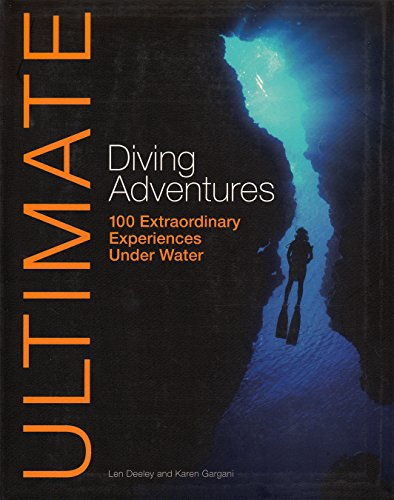 Amazon - Ultimate Diving Adventures: 100 Extraordinary Experiences Under Water (Ultimate Adventures)
